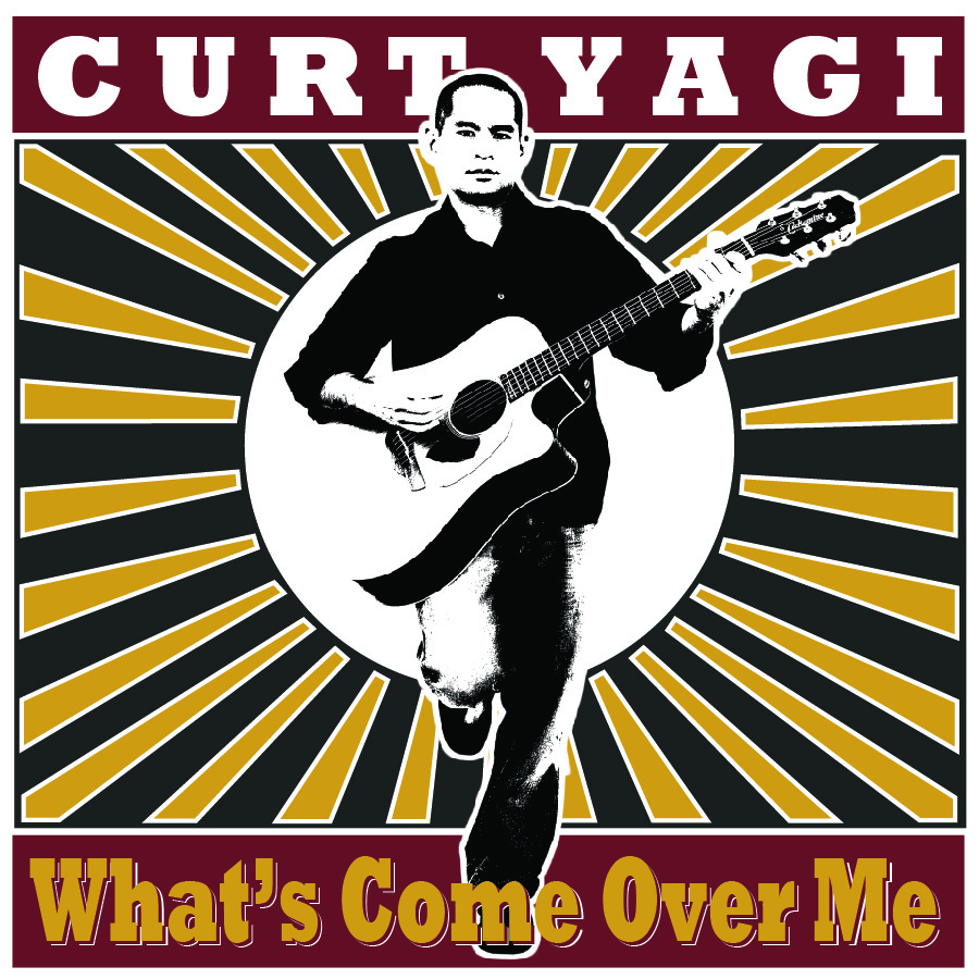 Curt Yagi - What's Come Over Me (Single)